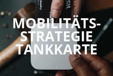 Mobilitätsstrategie Tankkarte
