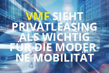 #VMF sieht Privatleasing als wichtig für die moderne Mobilität