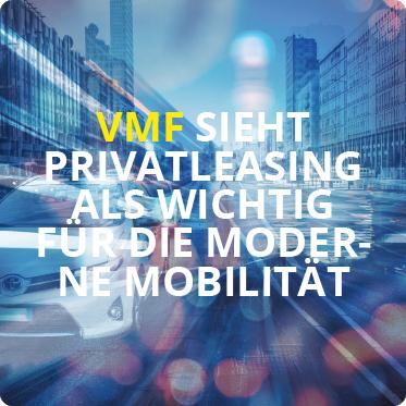 VMF sieht Privatleasing als wichtig fuer die moderne Mobilitaet