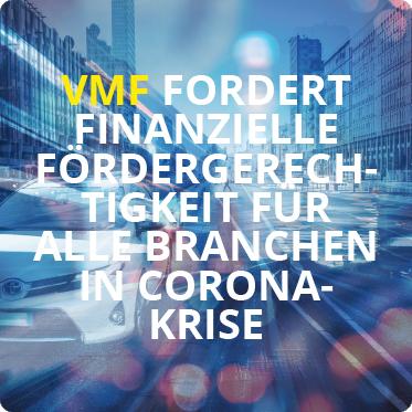 VMF fordert finanzielle Foerdergerechtigkeit fuer alle Branchen in Corona-Krise