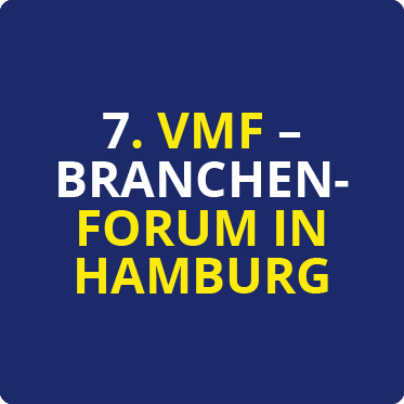 7. VMF-Branchenforum in Hamburg